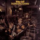 Tom Cat/Tom Scott & The L.A. Express