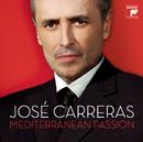 Mediterranean Passion/José Carreras