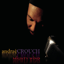 Mighty Wind/Andrae Crouch