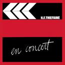 H.-F.T en concert, Vol.1/Hubert Félix Thiéfaine