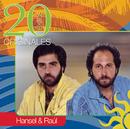 20 Exitos Originales/Hansel Y Raul