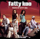 House of Fatty Koo/Fatty Koo
