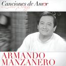 Canciones De Amor/Armando Manzanero
