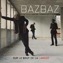 Sur Le Bout De La Langue/Camille Bazbaz