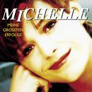 Ihre größten Erfolge/Michelle