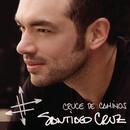 Cruce de Caminos/Santiago Cruz