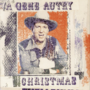 A Gene Autry Christmas/Gene Autry
