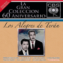 La Gran Colección del 60 Aniversario CBS - Los Alegres de Terán/Los Alegres De Terán