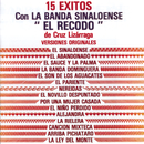 15 Exitos Banda Sinaloense/Banda Sinaloense el Recodo de Cruz Lizárraga