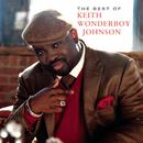The Best Of Keith Wonderboy Johnson/Keith Wonderboy Johnson