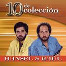 10 De Colección/Hansel Y Raul