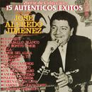 15 Autenticos Exitos De/José Alfredo Jiménez