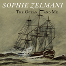 The Ocean and Me/Sophie Zelmani