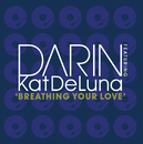 Breathing Your Love feat.Kat DeLuna/Darin