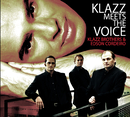 Klazz Meets The Voice/Klazz Brothers & Edson Cordeiro