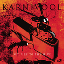 Set Fire To The Hive/Karnivool