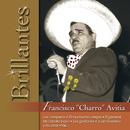 "Brillantes - Francisco ""Charro"" Avitia/Francisco ""Charro"" Avitia"