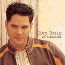 Mi Tentacion/Rey Ruiz