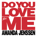 Do You Love Me/Amanda Jenssen