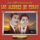 Las 100 Clasicas De Los Alegres De Teran Vol. 2/Los Alegres De Terán