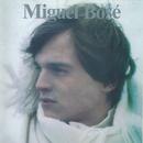 Miguel Bose/Miguel Bosé