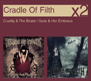 Cruelty & The Beast / Dusk & Her Embrace/Cradle Of Filth