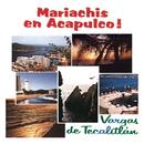 Mariachi en Acapulco/Mariachi Vargas de Tecalitlán