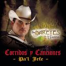 Corridos Y Canciones Pa'l Jefe/Los Dareyes De La Sierra