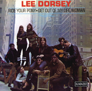 Ride Your Pony/Lee Dorsey