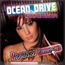 Because (Connecte-Toi) feat.DJ Oriska/Ocean Drive