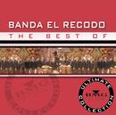The Best Of - Ultimate Collection/Banda Sinaloense el Recodo de Cruz Lizárraga