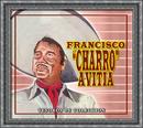 """Tesoros De Coleccion - Francisco """"Charro"""" Avitia/Francisco """"Charro"""" Avitia"""