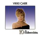 10 De Colección/Vikki Carr