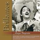 Brillantes - Jorge Negrete/Jorge Negrete