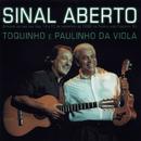 Sinal Aberto (Ao Vivo)s/Toquinho E Paulinho Da Viola
