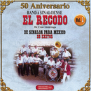50 Aniversario - 25 Exitos Inolvidables Vol. 1/Banda Sinaloense el Recodo de Cruz Lizárraga