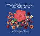 Al Cabo Del Tiempo/Maria Dolores Pradera y Los Sabandeños