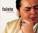 Amar Duele/Falete