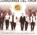 Lo Mas Romantico De Ayer Con Los Mas Romanticos De Hoy/Guardianes Del Amor