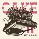 Wheels EP/Cake