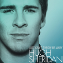 Just Can't Throw Us Away/Hugh Sheridan