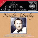 La Gran Coleccion Del 60 Aniversario CBS - Nicolas Urcelay/Nicolas Urcelay