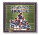 Tesoros De Coleccion - Acapulco Tropical/Acapulco Tropical