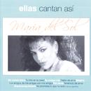 Ellas Cantan Asi/María del Sol