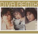 Diva Remix/Sandy Lam, Prudence Liew, Samantha Lam