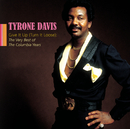 Give It Up (Turn It Loose): The Very Best Of The Columbia Years/Tyrone Davis