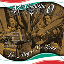 Mexicanisimo/Los Alegres De Terán