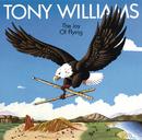 The Joy of Flying/Tony Williams