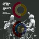 Two Friends, One Century of Music (Live)/Caetano Veloso & Gilberto Gil