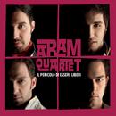 Il Pericolo Di Essere Liberi/Aram Quartet